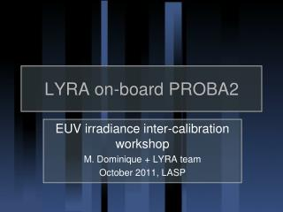 LYRA on-board PROBA2