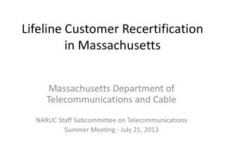 Lifeline Customer Recertification in Massachusetts