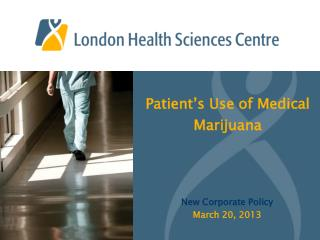 Patient's Use of Medical Marijuana
