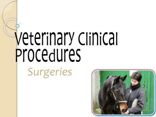 Veterinary Clinical Procedures