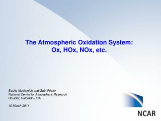 The  Atmospheric Oxidation System: Ox,  HOx ,  NOx ,  etc.
