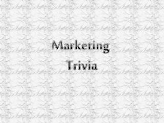 Marketing Trivia