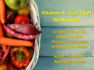 Vitamin A:  Can't Get No Respect