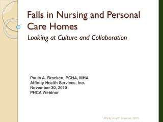 Falls in Nursing and Personal Care Homes