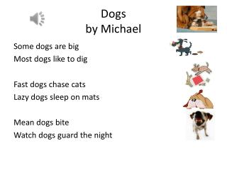 Dogs  by Michael