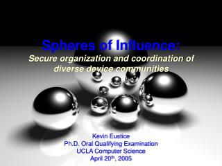 Spheres of Influence: Secure organization and coordination of diverse device communities