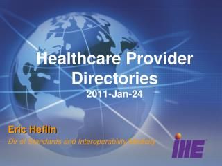Healthcare Provider Directories 2011-Jan-24