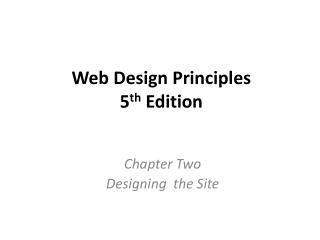 Web Design Principles 5 th  Edition