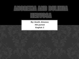 Anorexia and Bulimia Nervosa