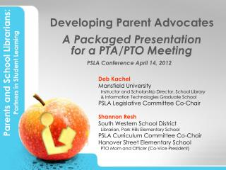 Developing Parent Advocates  A Packaged Presentation  for a PTA/PTO Meeting