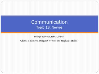 Communication Topic 13: Nerves