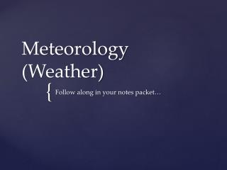 Meteorology (Weather)