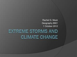 Extreme Storms and Climate Change