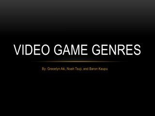 Video Game Genres
