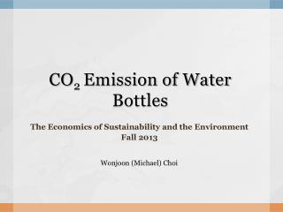 CO 2  Emission  of  Water Bottles