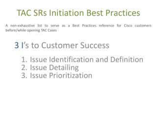 TAC SRs  Initiation Best Practices