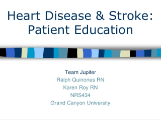 Heart Disease & Stroke: Patient Education