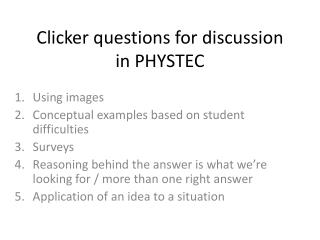 Clicker questions for discussion in  PHYSTEC