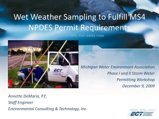 Wet Weather Sampling to Fulfill MS4 NPDES Permit Requirements run, run fast, run away now
