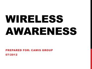 Wireless Awareness