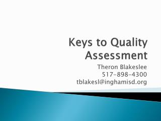 Keys to Quality Assessment