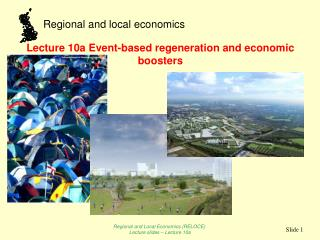 Lecture 10a Event-based regeneration and economic boosters
