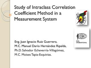 Study  of  Intraclass Correlation Coefficient Method  in a  Measurement System