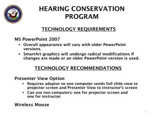 TECHNOLOGY REQUIREMENTS MS PowerPoint 2007