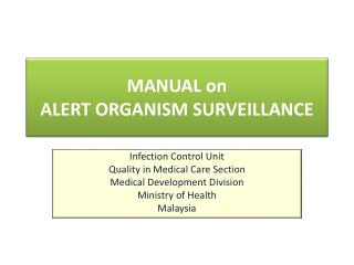 MANUAL on  ALERT ORGANISM SURVEILLANCE