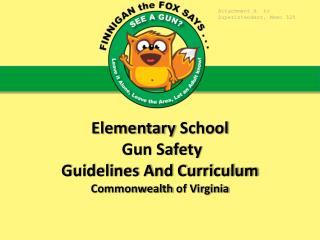 Elementary School  Gun Safety Guidelines And Curriculum Commonwealth  of Virginia