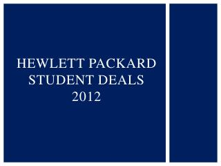 Hewlett Packard  Student Deals 2012