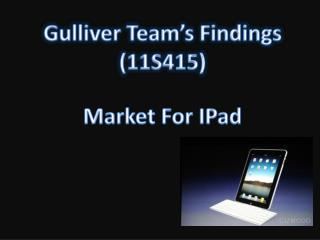 Gulliver Team's Findings (11S415)