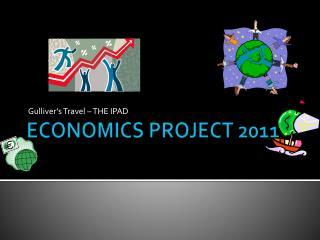 ECONOMICS PROJECT 2011