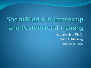 Social Media in Internship and Postdoctoral Training