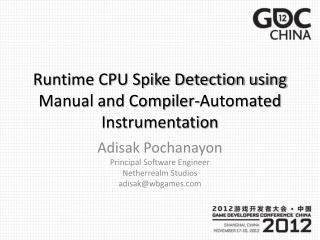 Runtime CPU Spike Detection using Manual and Compiler-Automated Instrumentation
