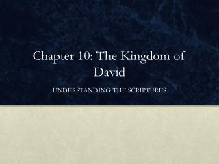 Chapter 10: The Kingdom of David