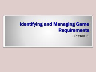 Identifying and Managing Game Requirements
