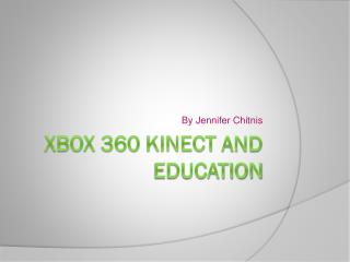 Xbox 360 Kinect and Education