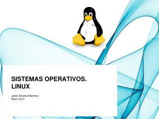 Sistemas Operativos. Linux