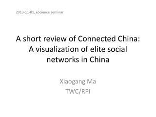 A short review of Connected China: A visualization of elite social networks in China