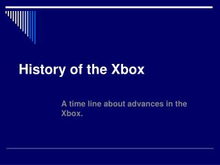 History of the Xbox