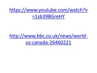 https://www.youtube.com/watch?v=1sb39BGreHY http://www.bbc.co.uk/news/world-us-canada-26460221