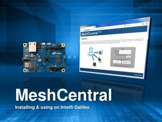 MeshCentral Installing & using on Intel® Galileo