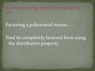 9-2 Factor using distributive property (part 1)