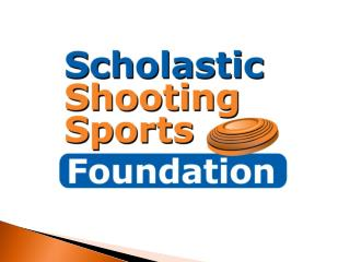 Scholastic Shooting Sports Foundation Mission Statement