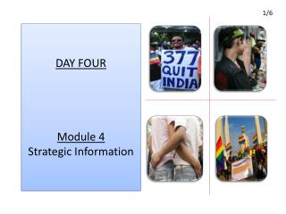 DAY FOUR Module 4 Strategic Information