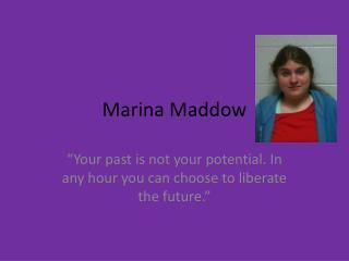 Marina Maddow