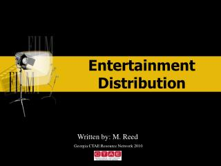 Entertainment Distribution