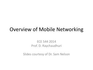 Overview of Mobile Networking