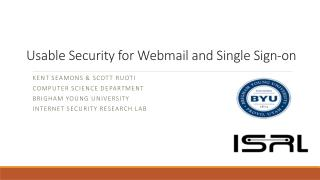 Usable Security for Webmail and Single Sign-on